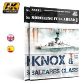 AK 098 MODELLING FULL AHEAD 1 / KNOX & BALEARES CLASS.  ENGLISH