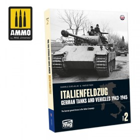 AMIG6263 ITALIENFELDZUG. German Tanks and Vehicles 1943-1945 Vol. 2 (English)